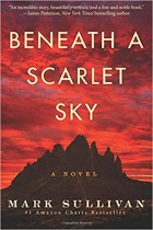 Beneath a Scarlet Sky A Novel