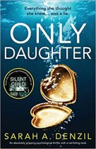Only Daughter by Sarah A. Denzil