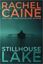 Stillhouse Lake (Stillhouse Lake, #1) by Rachel Caine