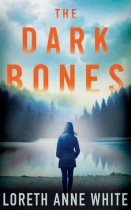 The Dark Bones (A Dark Lure, #2) by Loreth Anne White