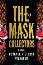 The Mask Collectors by Ruvanee Pietersz Vilhauer