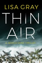 Thin Air (Jessica Shaw) by Lisa Gray