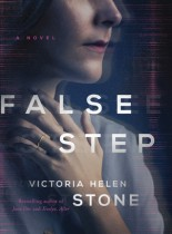 False Step by Victoria Helen Stone